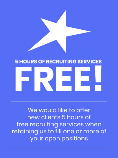 Promo: 5 Hours of recruiting services for FREE for new businesses when purchasing a package of 20 hours or more